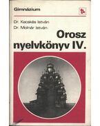 Orosz nyelvkönyv IV.