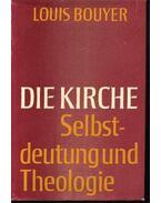 Die kirche Selbstdeutung und Theologie