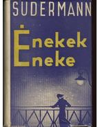 Énekek éneke - Sudermann Hermann