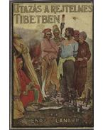 Utazás a rejtelmes Tibetben