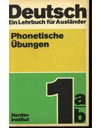 Deutsch . Ein Lehrbuck für Auslander . Phonetische Übungen