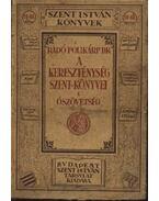 A kereszténység szent könyvei I. kötet - Ószövetség