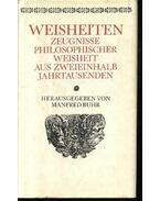 Weisheiten zeugnisse philosophischer Weisheit aus  zweieinhalb Jahrtausenden