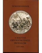 A magyar orvostörténeti irodalom 1715-1944