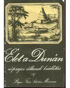 Élet a Dunán-néprajzi állandó kiállítás