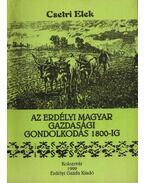 atirni - Az erdélyi magyar gazdasági gondolkodás 1800-ig