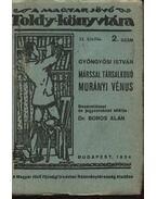 Márssal társalkodó Murányi Vénus
