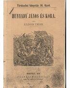 Hunyadi János és kora