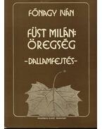 Füst Milán: Öregség