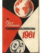 Az Élet és Tudomány tudományos kalendáriuma 1961