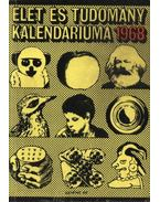 Az Élet és Tudomány tudományos kalendáriuma 1968