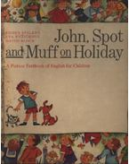 John, Spot and Muff on holiday