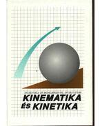 Kinematika és kinetika