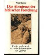 Das Abenteuer der biblischen Forschung