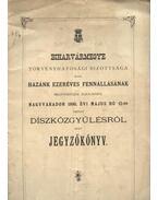 Biharvármegye törvényhatósági bizottsága által hazánk ezeréves fennálásának megünneplése alkalmából Nagyváradon 1896. évi május