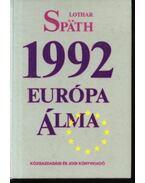 1992 Európa álma