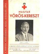 Magyar Vöröskereszt XXI. évfolyam, 1. szám - Guilleaume Árpád