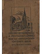 A pestszentlőrinci róm. kat. egyházközség története 1935-ig