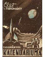 Az Élet és Tudomány tudományos kalendáriuma 1958 - Kocsis Ferenc