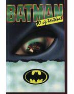 Batman (10 új történet)