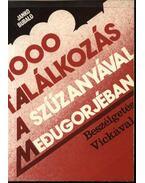 1000 találkozás a Szűzanyával Medugorjéban