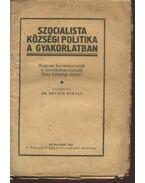 Szocialista községi politika a gyakorlatban
