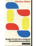 Szabó Ervin és a magyar társadalomszemlélet