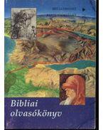 Bibliai olvasókönyv (12-18 éves diákoknak)
