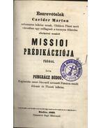 Észrevételek Czelder Márton Missioi Prédikácziója fölött - Pongrácz Bódog