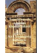 Tanulmányok a bibliai kisprófétákról; Az újszövetség történeti könyvei; Ébredés és nyelvékenszólás