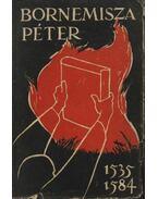 Bornemisza Péter 1535-1584