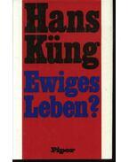 Ewiges Leben? - Hans Küng