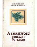 atirni - A székelyföldi erdészet és faipar - Kádár Zsombor, Pál-Antal Sándor