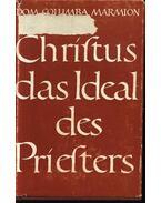 Christus das ideal des priesters