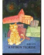 A vitrin tigrise
