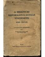 A Mezőtúri Református Egyház története - Faragó Bálint