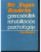 Gerincsérültek rehabilitációs pszichológiája