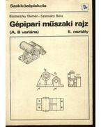 Gépipari műszaki rajz (A, B variáns)