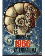 Az Élet és Tudomány tudományos kalendáriuma 1966
