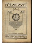 Főárjegyzék XL. évfolyam 1934 őszre - 1953 tavaszra