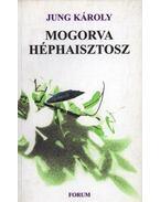 atirni - Mogorva héphaisztosz - Jung Károly
