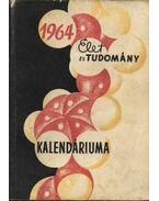 Az Élet és Tudomány tudományos kalendáriuma 1964