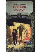 Trollok völgye - Wermin, Alex R.
