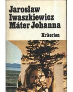 Máter Johanna és más elbeszélések
