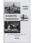Budapesttől Washingtonig (Dedikált)