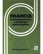 Francia feladatgyűjtemény a középfokú nyelvvizsgához 1986