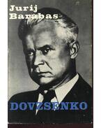 Dovzsenko - Barabas, Jurij