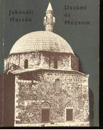Jakováli Hasszán Pasa Dzsámi és múzeum