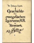 Geschichte des evangelischen Lyzeums A.B. in Kesmark