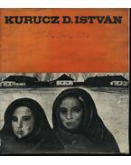Kurucz D. István festőművész kiállítása